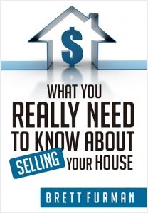 What You Need to Know About Selling Your House - book by Brett Furman